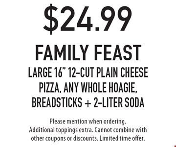 $24.99 family feastLarge 16