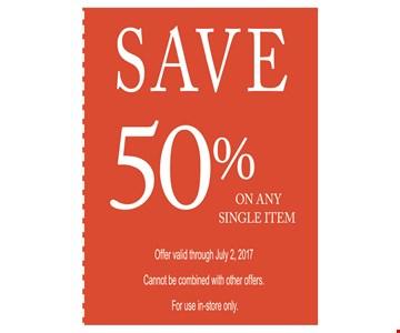 Save 50 % on any single item