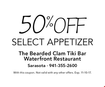 50%off select appetizer. With this coupon. Not valid with any other offers. Exp. 11-10-17.
