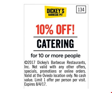 10% Off Catering for 10 or more.