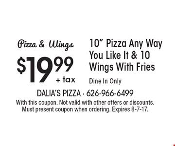 Pizza & Wings: $19.99 + tax 10