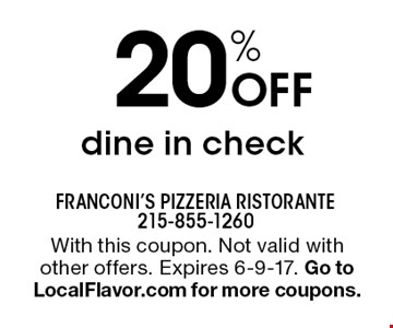 20% off dine in check. With this coupon. Not valid with other offers. Expires 6-9-17. Go to LocalFlavor.com for more coupons.
