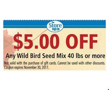 $5 Off Any wild bird seed mix 40lbs or more