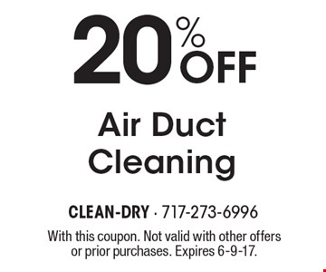 20% OFF Air Duct Cleaning. With this coupon. Not valid with other offers or prior purchases. Expires 6-9-17.