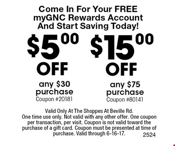 Come In For Your FREEmyGNC Rewards AccountAnd Start Saving Today! $5.00 off any $30 purchase Coupon #20181. $15.00 off any $75 purchase Coupon #80141. Valid Only At The Shoppes At Beville Rd. One time use only. Not valid with any other offer. One coupon per transaction, per visit. Coupon is not valid toward the purchase of a gift card. Coupon must be presented at time of purchase. Valid through 6-16-17.