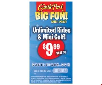 Unlimited Rides & Mini Golf $9.99