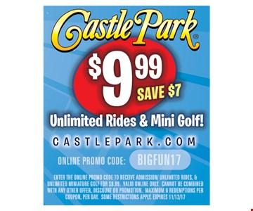 $9.99 Unlimited Rides & Mini Golf