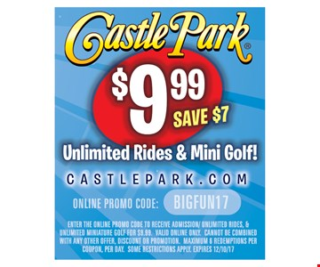 Unlimited rides & mini golf $9.99