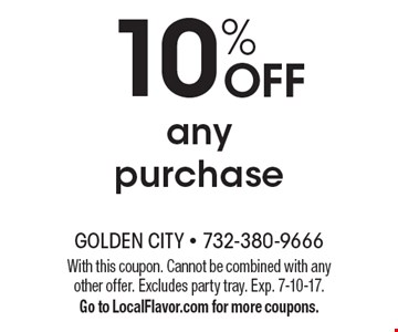 10% off any purchase. With this coupon. Cannot be combined with any other offer. Excludes party tray. Exp. 7-10-17.Go to LocalFlavor.com for more coupons.