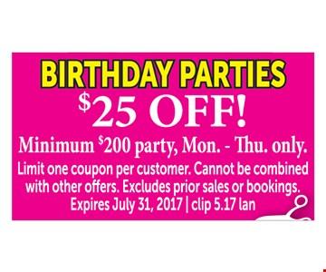 $25 Off Birthday Parties