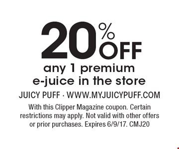 20% Off any 1 premiume-juice in the store. With this Clipper Magazine coupon. Certain restrictions may apply. Not valid with other offers or prior purchases. Expires 6/9/17. CMJ20