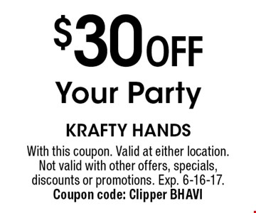 $30 Off Your Party. With this coupon. Valid at either location. Not valid with other offers, specials, discounts or promotions. Exp. 6-16-17. Coupon code: Clipper BHAVI