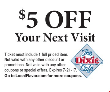 $5 OFF Your Next Visit. Ticket must include 1 full priced item. Not valid with any other discount or promotions. Not valid with any other coupons or special offers. Expires 7-21-17. Go to LocalFlavor.com for more coupons.