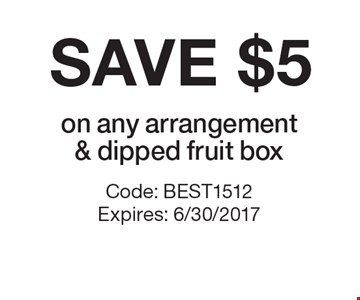 Save $5 on any arrangement & dipped fruit box. Code: BEST1512 Expires: 6/30/2017 *Cannot be combined with any other offer. Restrictions may apply. See store for details. Edible®, Edible Arrangements®, the Fruit Basket Logo, and other marks mentioned herein are registered trademarks of Edible Arrangements, LLC. © 2017 Edible Arrangements, LLC. All rights reserved.