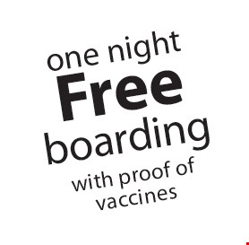one night Free boarding with proof of vaccines.