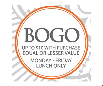 BOGO up to $10 with purchase equal or lesser value