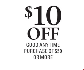 $10 OFF Good anytime purchase of $50 or more. All Offers Dine In Only, Lunch Or Dinner. Not Valid With Any Other Offer. 1 offer per table   exp. 8/25/17.