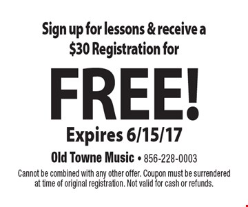 Sign up for lessons & receive a $30 registration for free! Expires 6/15/17. Cannot be combined with any other offer. Coupon must be surrendered at time of original registration. Not valid for cash or refunds.