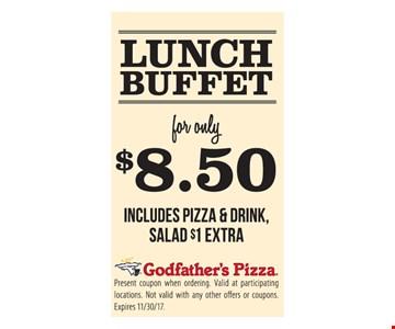 Lunch Buffet $8.50