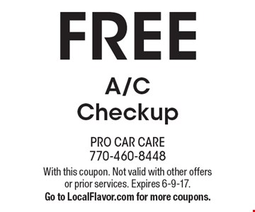 FREE A/C Checkup. With this coupon. Not valid with other offers or prior services. Expires 6-9-17. Go to LocalFlavor.com for more coupons.
