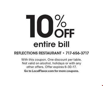10% OFF entire bill. With this coupon. One discount per table. Not valid on alcohol, holidays or with any other offers. Offer expires 6-30-17. Go to LocalFlavor.com for more coupons.