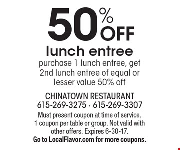 50% OFF lunch entree. Purchase 1 lunch entree, get 2nd lunch entree of equal or lesser value 50% off. Must present coupon at time of service. 1 coupon per table or group. Not valid with other offers. Expires 6-30-17. Go to LocalFlavor.com for more coupons.