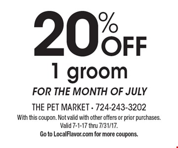 20% Off 1 Groom For The Month Of July. With this coupon. Not valid with other offers or prior purchases. Valid 7-1-17 thru 7/31/17. Go to LocalFlavor.com for more coupons.