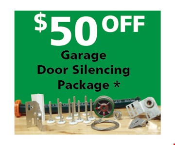 $50 off garage door silencing package*