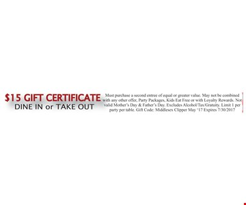 $15 Gift Certificate Dine In or Take Out