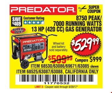 $529.99 8750 Peak/7000 running watts 13hp gas generator