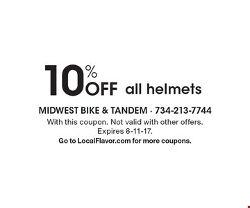 10% off all helmets. With this coupon. Not valid with other offers. Expires 8-11-17.Go to LocalFlavor.com for more coupons.