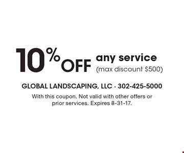 10% Off any service (max discount $500). With this coupon. Not valid with other offers or prior services. Expires 8-31-17.