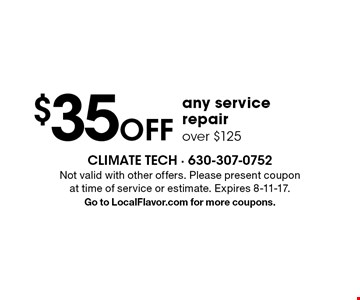 $35OFF any service repair over $125. Not valid with other offers. Please present coupon at time of service or estimate. Expires 8-11-17.Go to LocalFlavor.com for more coupons.