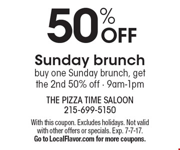 50% OFF Sunday brunch buy one Sunday brunch, get the 2nd 50% off - 9am-1pm. With this coupon. Excludes holidays. Not valid with other offers or specials. Exp. 7-7-17. Go to LocalFlavor.com for more coupons.