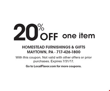 20% Off one item. With this coupon. Not valid with other offers or prior purchases. Expires 7/31/17. Go to LocalFlavor.com for more coupons.