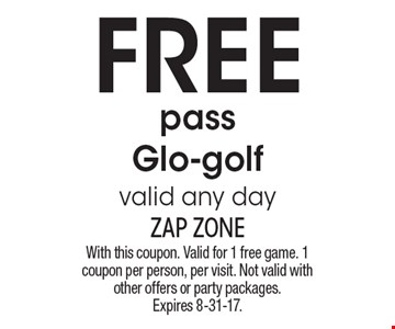 Free pass Glo-golf valid any day. With this coupon. Valid for 1 free game. 1 coupon per person, per visit. Not valid with other offers or party packages. Expires 8-31-17.
