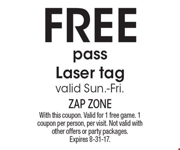 Free pass Laser tag valid Sun.-Fri.. With this coupon. Valid for 1 free game. 1 coupon per person, per visit. Not valid with other offers or party packages. Expires 8-31-17.