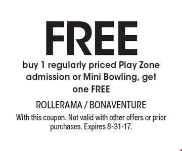 FREE buy 1 regularly priced Play Zone admission or Mini Bowling, get one FREE. With this coupon. Not valid with other offers or prior purchases. Expires 8-31-17.