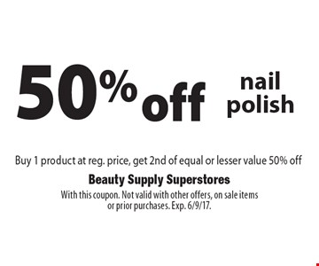 50% off OPI or Essie nail polish Buy 1 product at reg. price, get 2nd of equal or lesser value 50% off. With this coupon. Not valid with other offers, on sale itemsor prior purchases. Exp. 6/9/17.