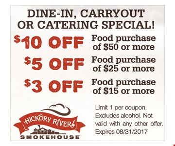 $3 Off Food Purchase of $15 or more; $5 Off Food Purchase of $25 or more; $10 Off Food Purchase of $50 or more