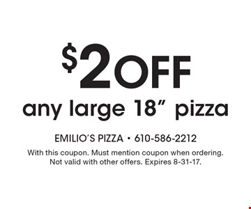 $2 off any large 18
