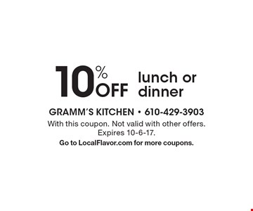 10% off lunch or dinner. With this coupon. Not valid with other offers. Expires 10-6-17. Go to LocalFlavor.com for more coupons.