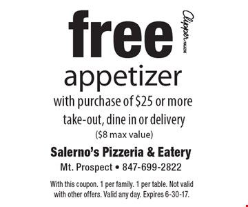 Free appetizer with purchase of $25 or more. Take-out, dine in or delivery ($8 max value). With this coupon. 1 per family. 1 per table. Not valid with other offers. Valid any day. Expires 6-30-17.