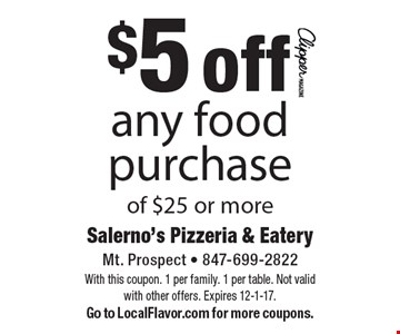 $5 off any food purchase of $25 or more. With this coupon. 1 per family. 1 per table. Not valid with other offers. Expires 12-1-17. Go to LocalFlavor.com for more coupons.