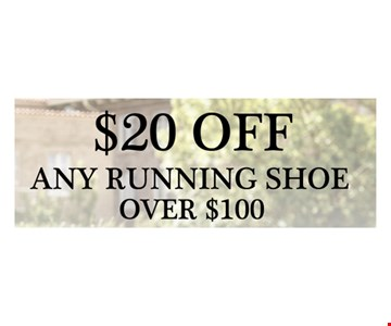 $20 Off Any Running Shoe Over $100. Expires 6/30/17.