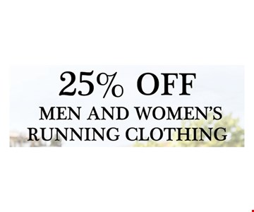 25% Off Men and Women's running clothing. Expires 6/30/17.
