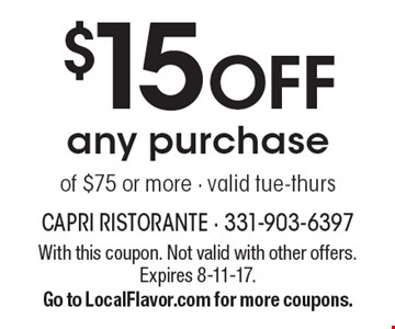 $15 OFF any purchase of $75 or more - valid tue-thurs. With this coupon. Not valid with other offers. Expires 8-11-17. Go to LocalFlavor.com for more coupons.
