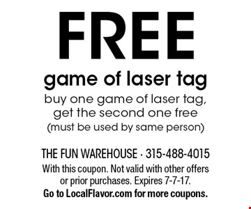 FREE game of laser tag. Buy one game of laser tag, get the second one free (must be used by same person). With this coupon. Not valid with other offers or prior purchases. Expires 7-7-17.Go to LocalFlavor.com for more coupons.