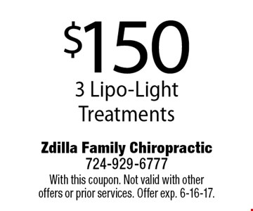 $150 3 Lipo-Light Treatments. With this coupon. Not valid with other offers or prior services. Offer exp. 6-16-17.