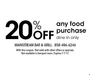 20% off any food purchase. Dine in only. With this coupon. Not valid with other offers or specials. Not available in banquet room. Expires 7-7-17.